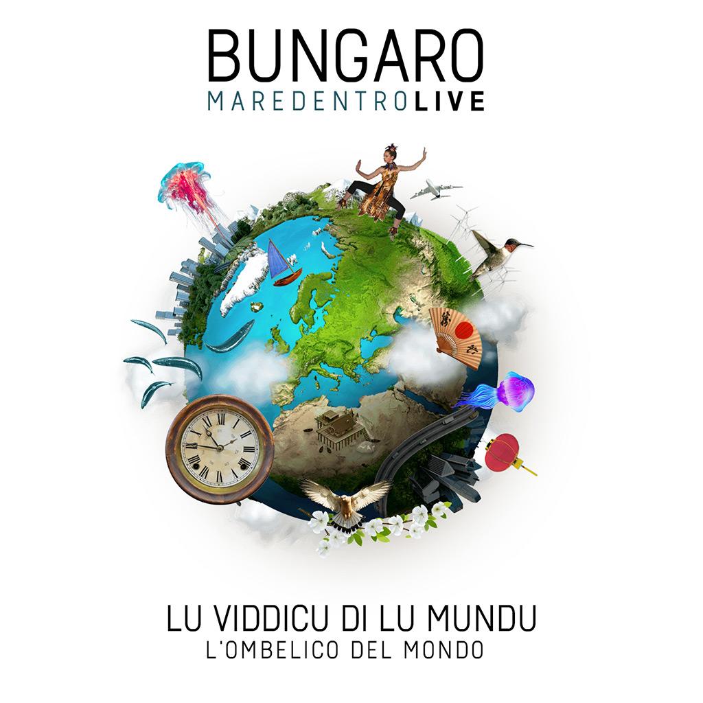 L'ombellico del Mondo - Bungaro Maredentro Live
